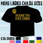 MADE BORN IN NEW YORK BIRTHDAY T-SHIRT ALL SIZES